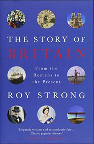 The Story of Britain: From the Romans to the Present