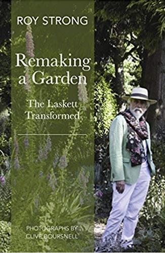 Remaking a Garden – The Laskett Transformed